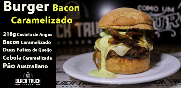 Burger Bacon Caramelizado! - Black Truck Burger
