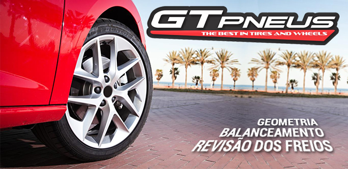 Geometria e Balanceamento na GT Pneus! - GT Pneus